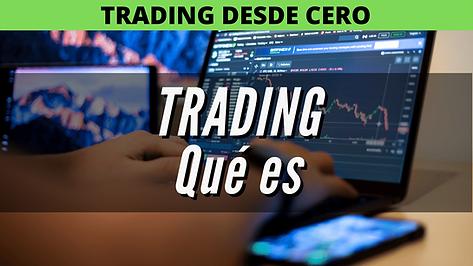 trading qué es, broker qué es, trader.pn