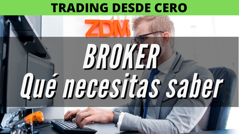 Guía para elegir un BROKER | QUÉ ES un broker, cómo funciona, qué tipos hay y CUÁL ELEGIR