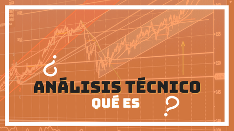 Qué es el análisis técnico