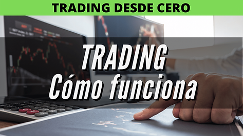 trading qué es y como funciona