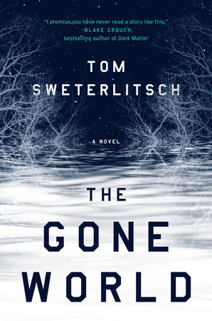 What Are We Reading?: The Gone World, by Tom Sweterlitsch