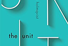 What Are We Reading?: The Unit, Ninni Holmqvist