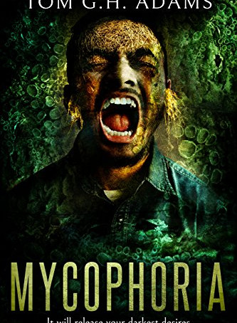 What Are We Reading?: Mycophoria, by Tom G.H. Adams