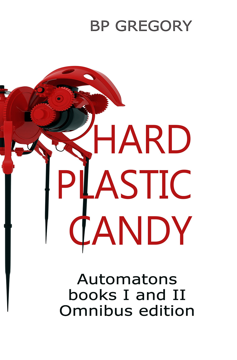 Cover image Hard Plastic Candy