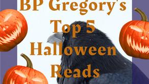 BP Gregory's Top 5 Halloween Reads 2021