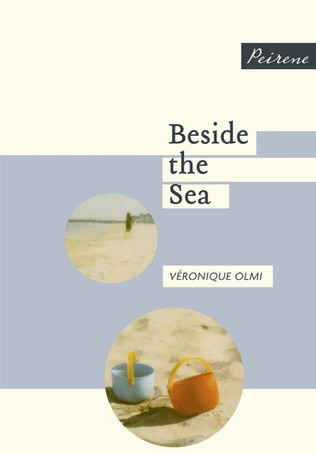 What Are We Reading?: Beside the Sea, by Veronique Olmi, translated by Adriana Hunter