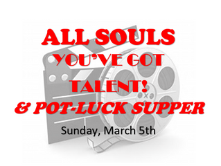 You've Got Talent! and Pot-Luck Supper | Sunday March 5th