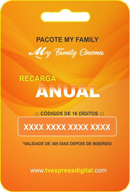 Recarga My Family Cinema 1ano - NÃO TEM CANAIS
