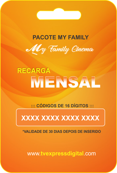 Recarga My Family Cinema 30dias.