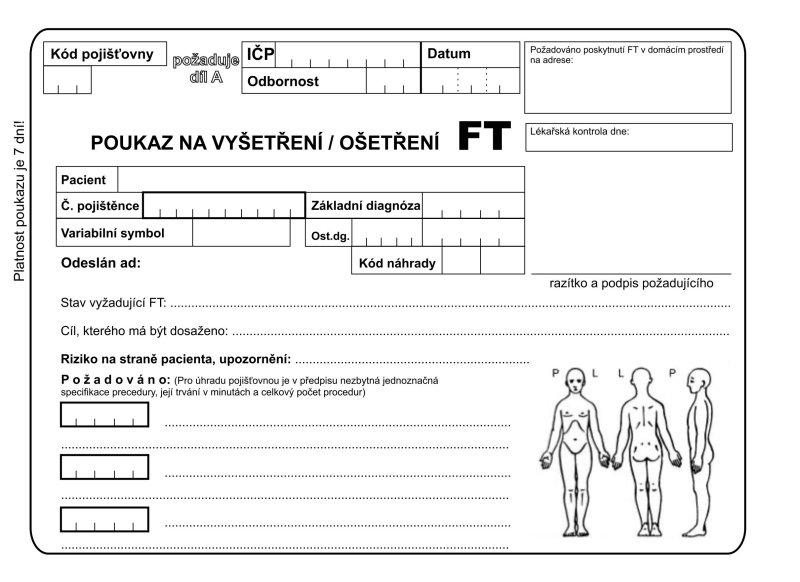 Poukaz na vyšetření/ ošetření FT