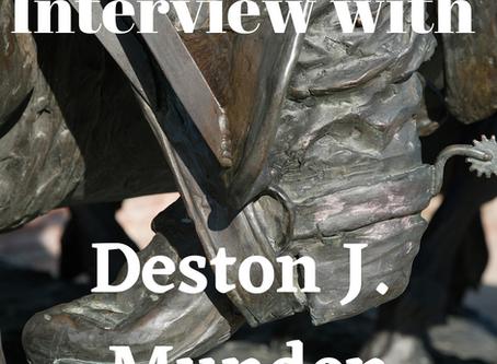 Interview with Deston J. Munden