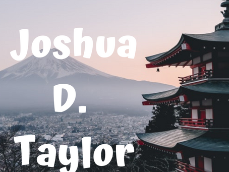 Interview with Joshua D. Taylor
