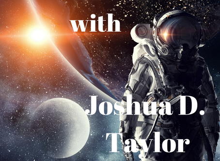 As Above, So Beneath: An Interview with Joshua D. Taylor