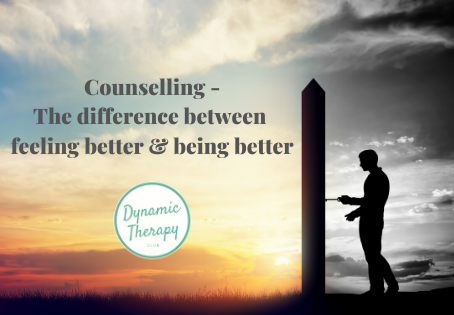 Counselling - the difference between feeling better and being better