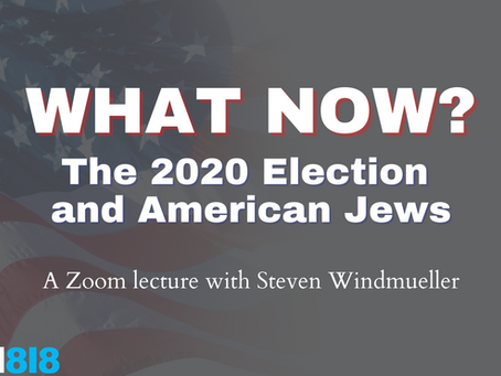 What Now? The 2020 Election and the American Jews