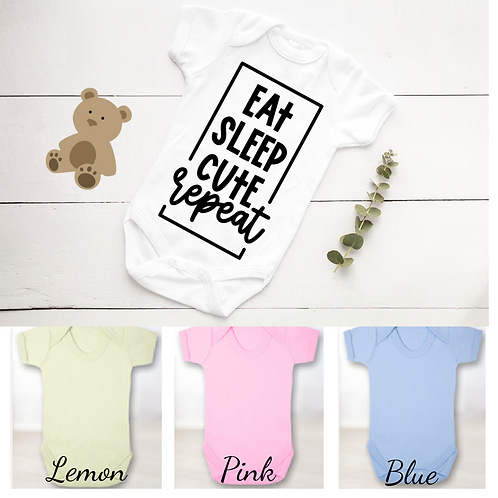 Eat, Sleep, Cute Unisex Baby Grow
