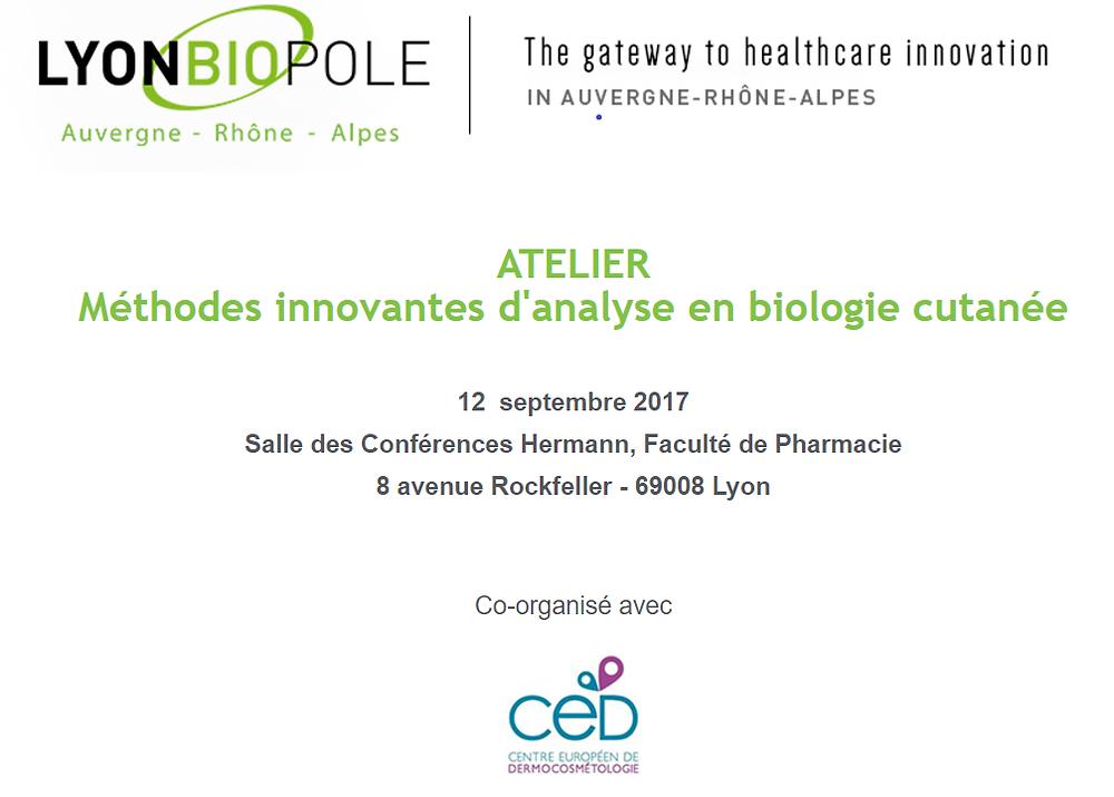 Atelier Méthodes innovantes d'analyse en biologie cutanée - lyonbiopole