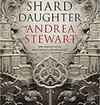 2020 debuts: A quick interview with Andrea Stewart (The Bone Shard Daughter)