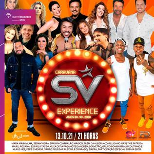 Em outubro, estreia a SV Caravana com participação de  artistas que fizeram sucesso em 80,90 e 2000