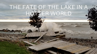 THE FATE OF THE LAKE IN A HOTTER WORLD.p