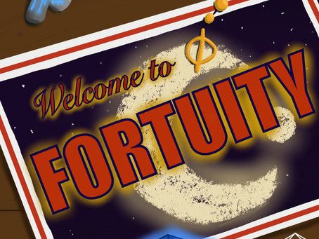 Introducing Welcome To Fortuity