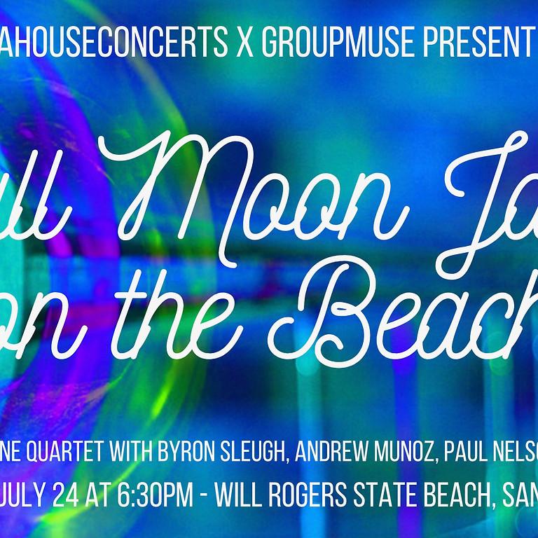Groupmuse Presents: Full Moon Jazz on the Beach