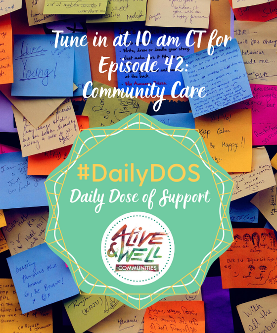 #DailyDOS Community Care with Atara Estes