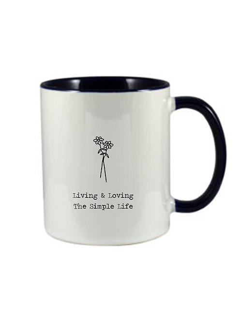 Living The Simple Life Mug,  can be personalised.