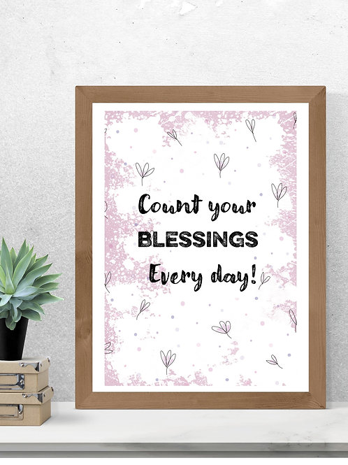 Count your blessings every day print
