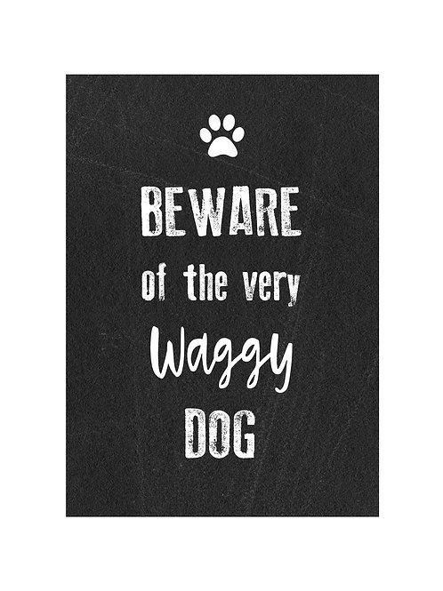 Waggy Dog printed Metal Sign