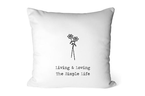 Living & Loving The Simple LIfe cushion / cover