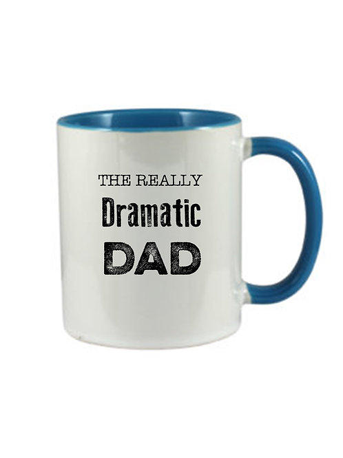 The Really Dramatic Dad