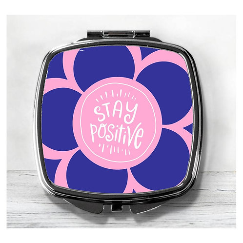 Stay Positive Flower Compact Mirror.