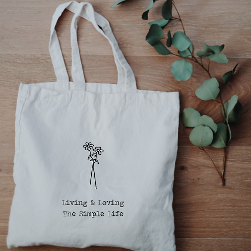 Living & Loving The Simple Life Tote Bag