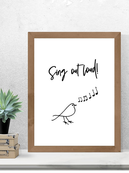 Sing out loud Print