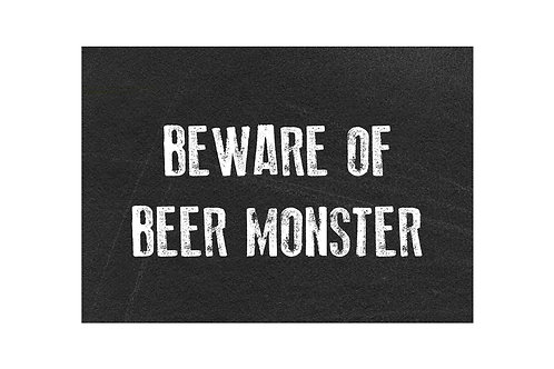Beware of Beer Monster Personalised Metal Sign