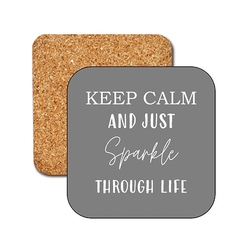 Keep Calm and sparkle,  Typography, Glossy Coasters