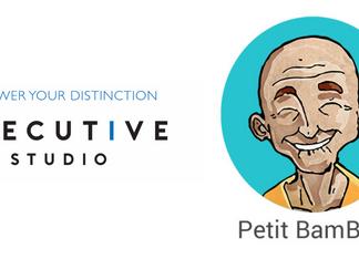 📣 EXECUTIVE STUDIO x Petit BamBou