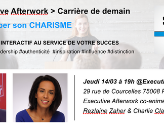 Executive Afterwork - Jeudi 14/3 - Développer son charisme