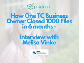 How One Transaction Coordination Business Owner Closed 1,000 Files in 6 Months