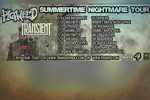 PigWeed Summer Nightmare Tour 2021