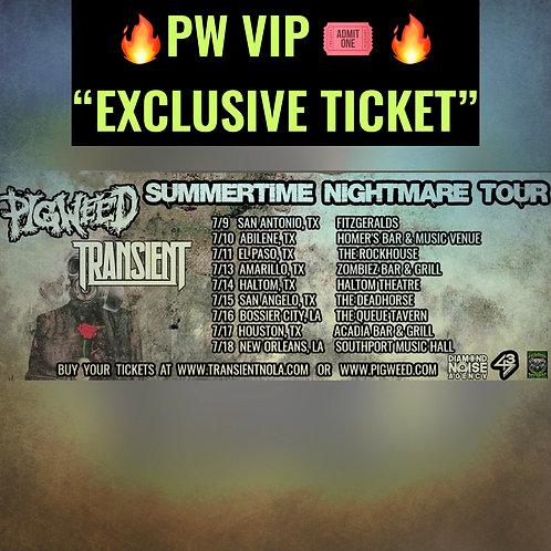 PigWeed Summer Nightmare Tour 2021 🎟VIP🎟