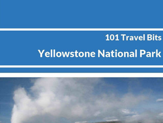 Announcement: 101 Travel Bits: Yellowstone National Park Available