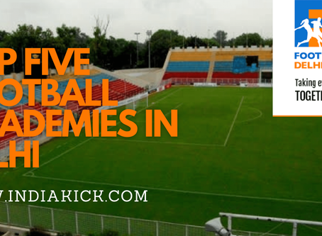 TOP FIVE FOOTBALL ACADEMIES IN INDIA