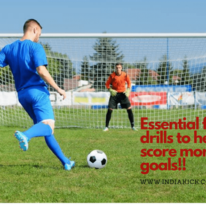 ESSENTIAL FINISHING FOOTBALL DRILLS TO HELP YOU SCORE MORE GOALS