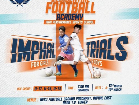ASOS RESIDENTIAL FOOTBALL ACADEMY TRIALS IMPHAL