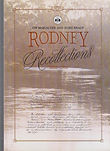 Rodney Recollections