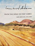 Leonhard Adam - From the Spree to the Yarra