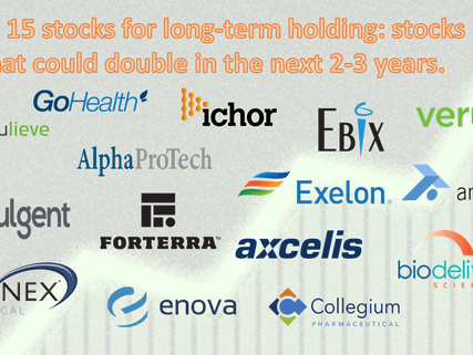 Top 15 best stocks for long term holding: stocks that could double in the next 2-3 years.