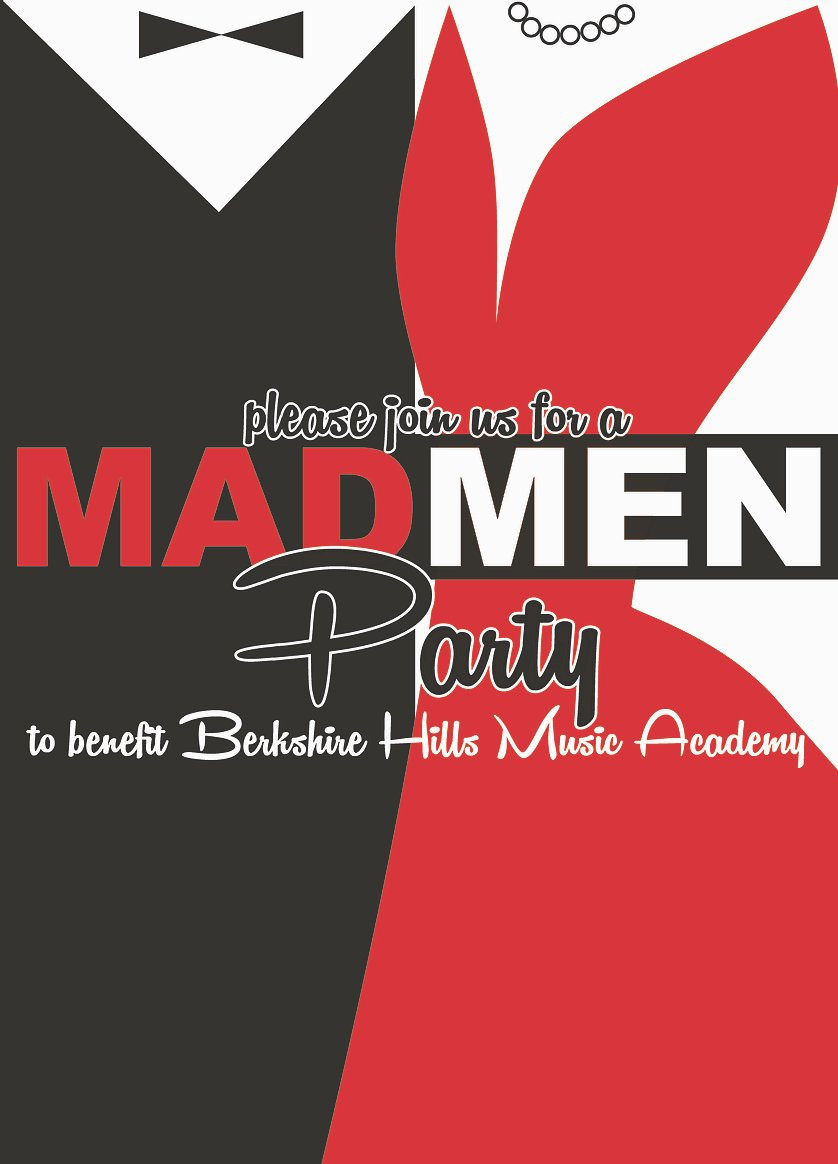 "Image of Mad Men invite, which reads ""please join us for a MAD MEN Party to benefit Berkshire Hills Music Academy"" with a black suit and red dress visible in the background."